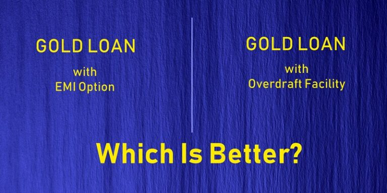 Gold Loan EMI vs Overdraft Facility